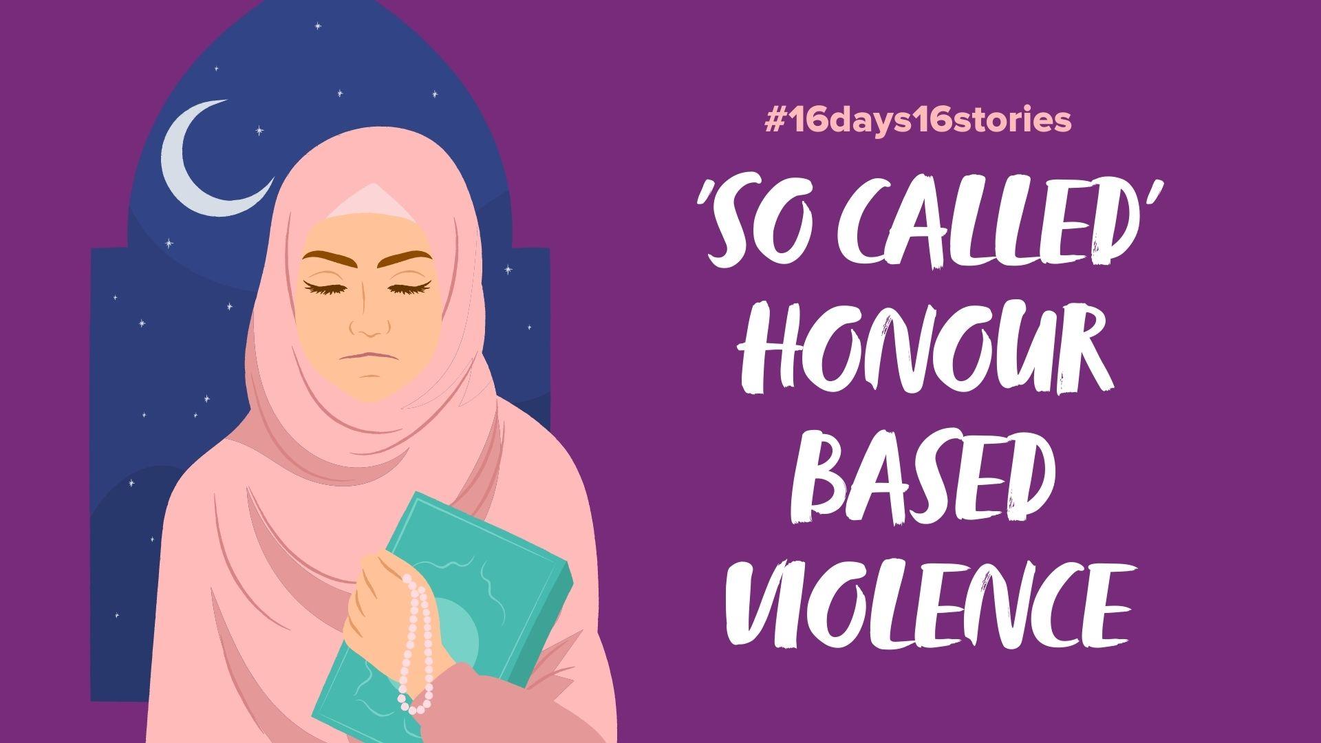 So Called Honour Based Violence